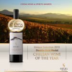"SIEGEL UNIQUE SELECTION 2013 ELEGIDO ""VINO CHILENO DEL AÑO"" EN CHINA WINE & SPIRITS AWARDS 2017"