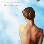 """""""Una vida encantadora"""" nuevo libro de cuentos futuristas"""